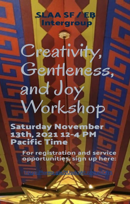 Creativity, gentleness, and joy